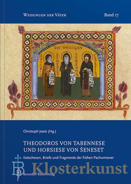 Theodoros von Tabennese und Horsiese von Seneset