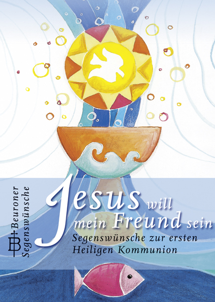 Jesus will mein Freund sein