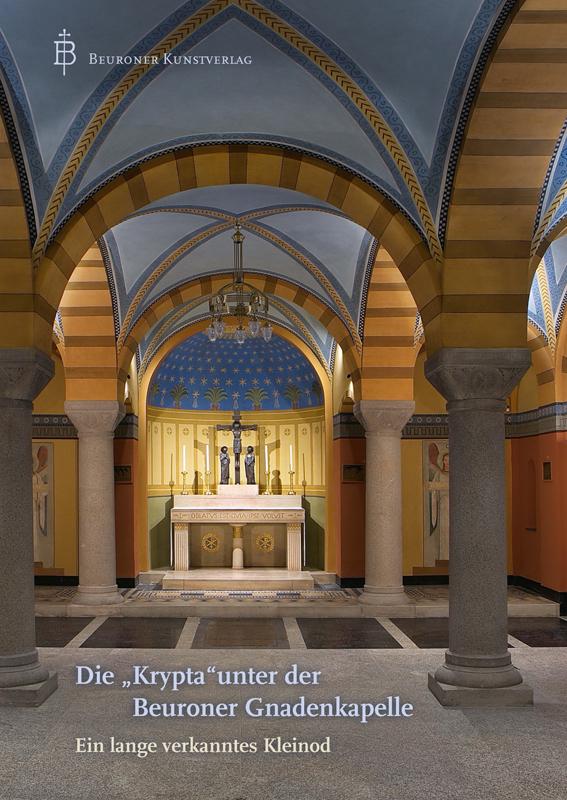 """Die """"Krypta"""" unter der Beuroner Gnadenkapelle"""
