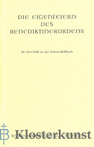Die Eigenfeiern des Benediktinerordens