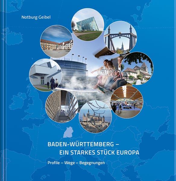 Baden-Württemberg - Ein starkes Stück Europa