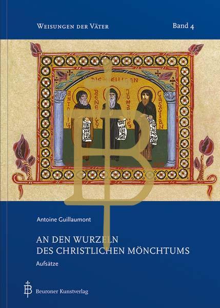 An den Wurzeln des christlichen Mönchtums