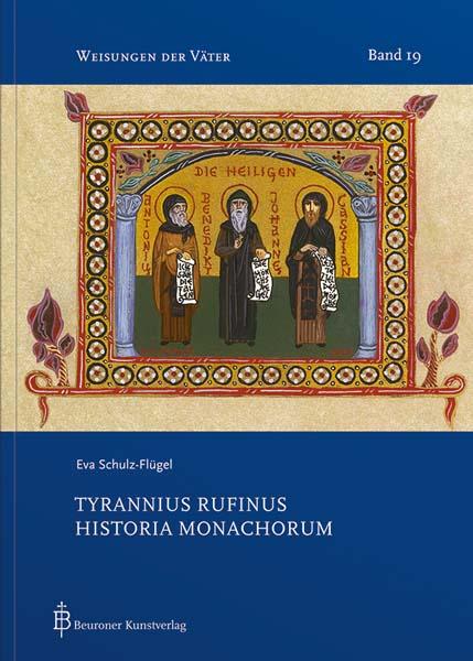 Tyrannius Rufinus. Historia Monachorum