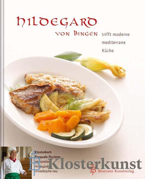 Hildegard von Bingen trifft moderne mediterrane Küche