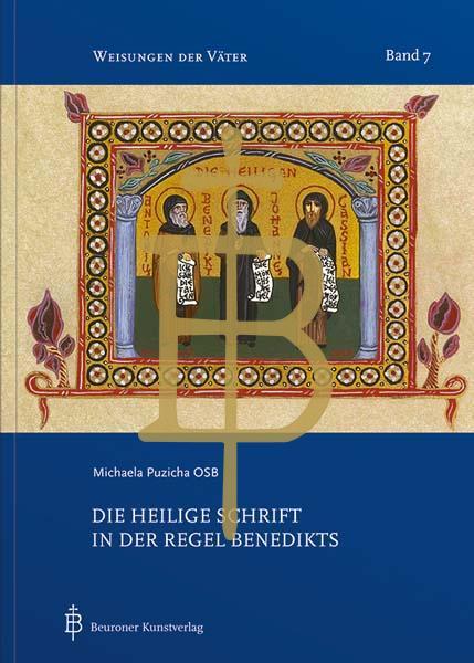 Die Heilige Schrift in der Regel Benedikts