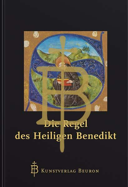 Die Regel des heiligen Benedikt