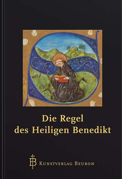 Die Regel des heiligen Benedikt - Normalausgabe - Der Klassiker!