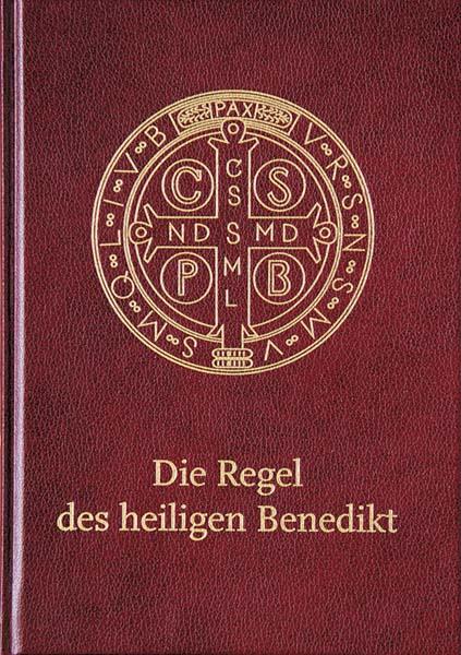 Die Regel des heiligen Benedikt - Schmuckausgabe