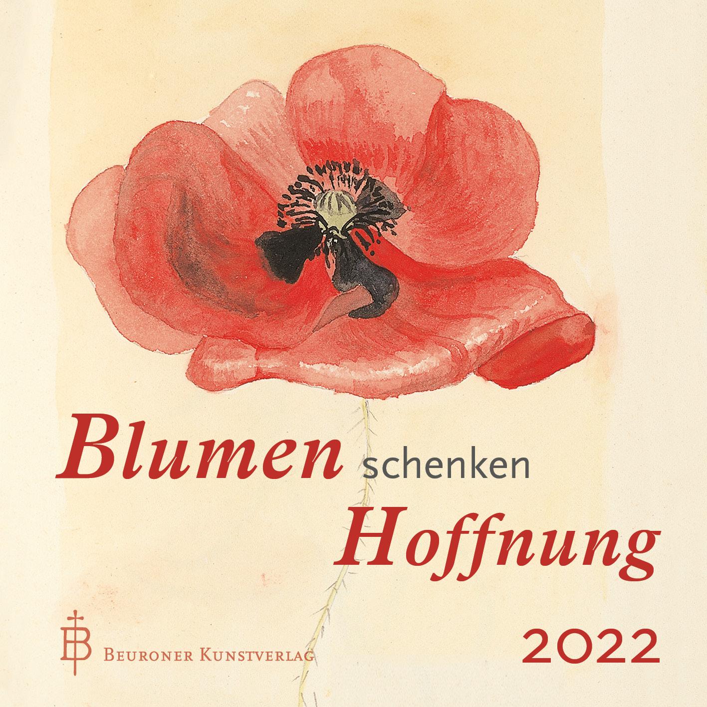Tischkalender - Blumen schenken Hoffnung