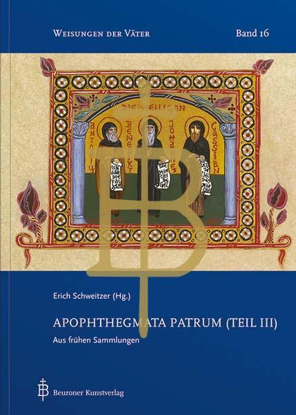 Apophthegmata Patrum (Teil III)