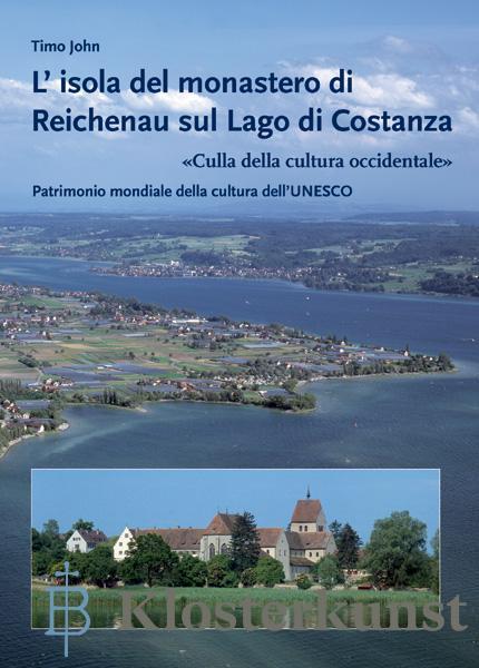 L' isola del monastero di Reichenau sul Lago di Costanza