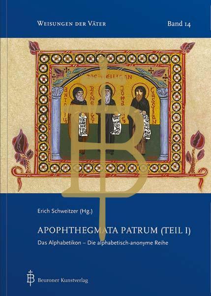 Apophthegmata Patrum (Teil I)
